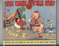 The Wise Little Hen Hardcover - 1st Donald Duck